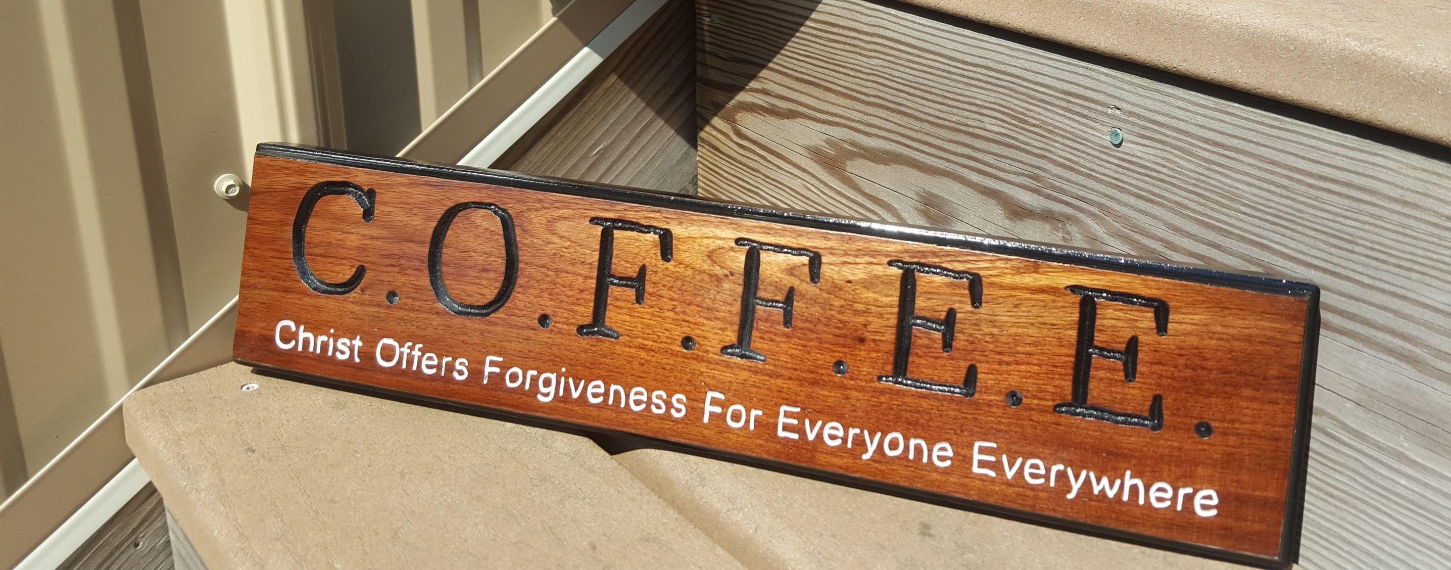 Handmade Routed C O F F E E Coffee Wood Sign Christian